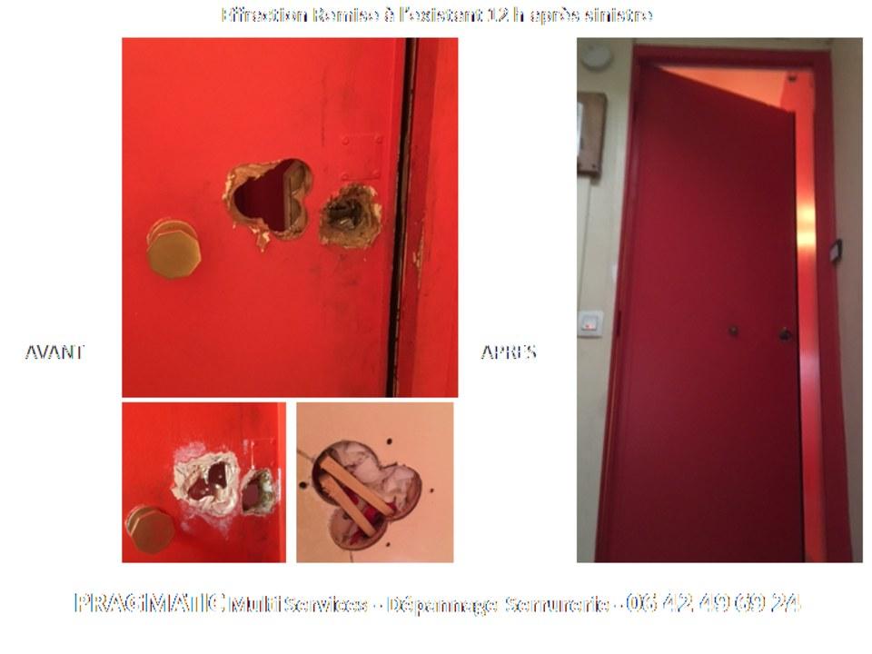 Suite à destruction de la porte réparation et changement de serrure instantanée.
